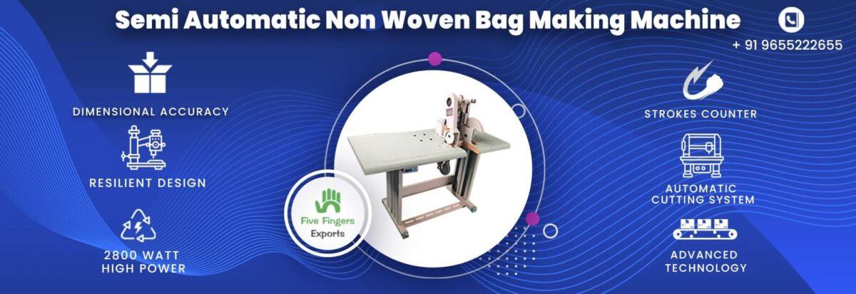 Manual/semi automatic non woven bag making machine price in India